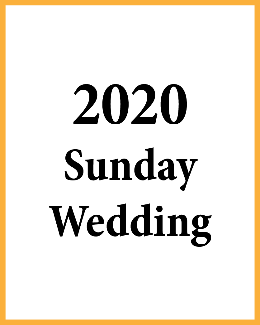 2020 Sunday Wedding