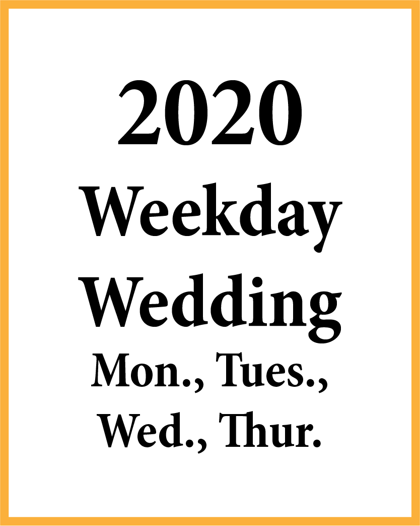 2020 Weekday Wedding