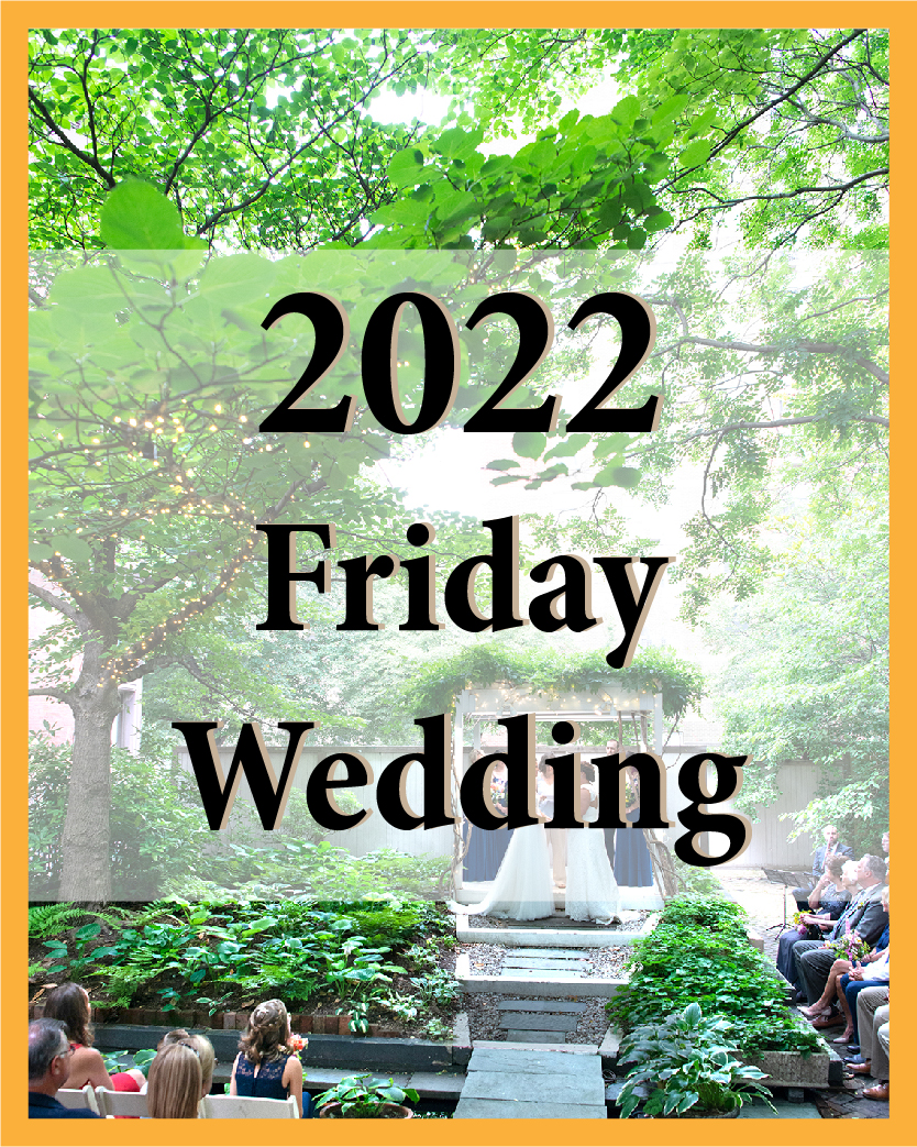 2022 Friday Wedding