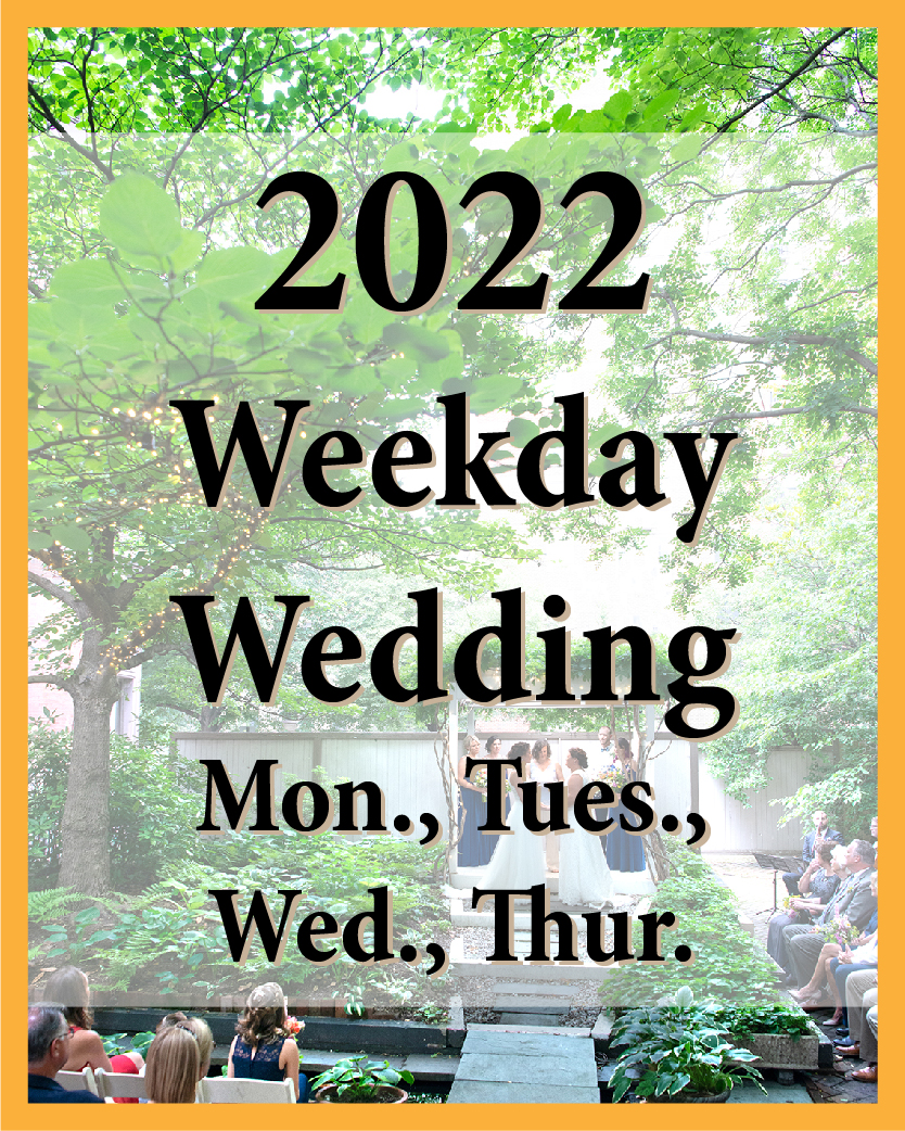 2022 Weekday Wedding
