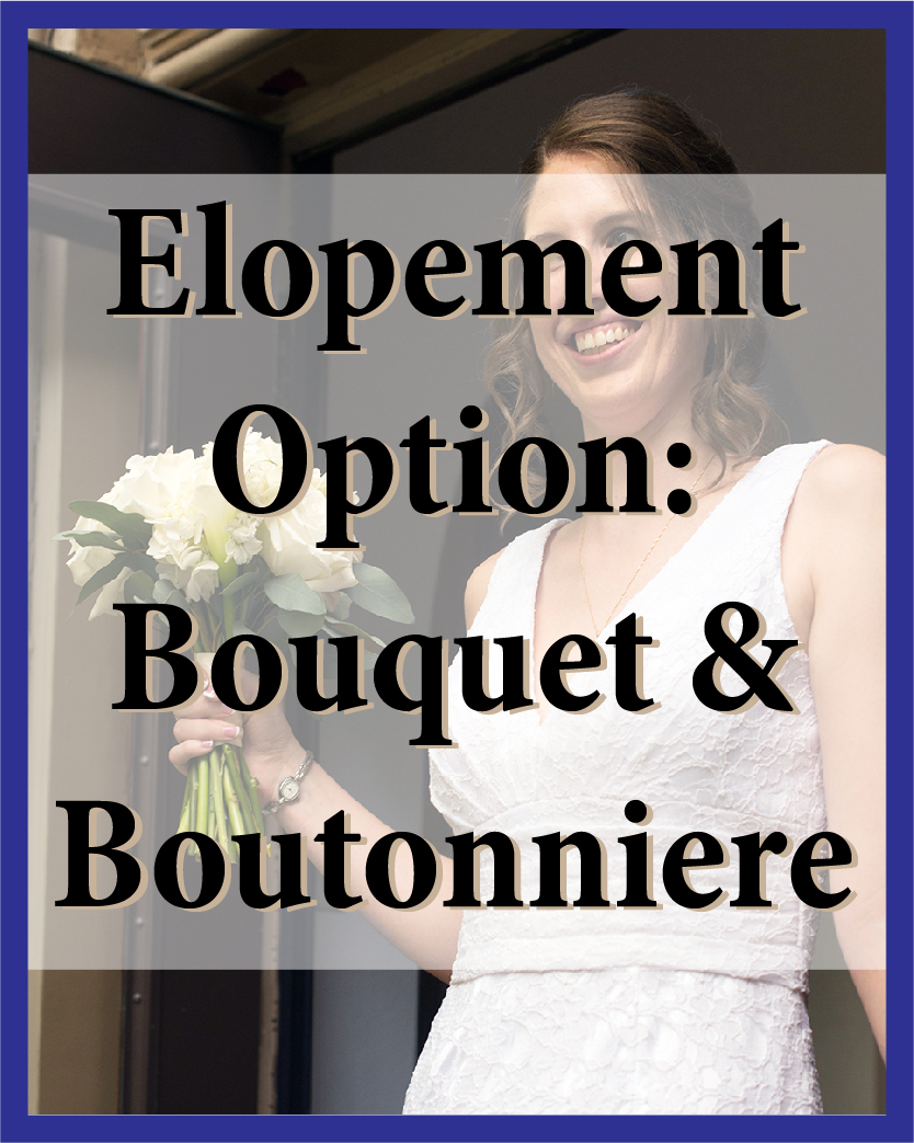 Custom your bouquet and boutonniere!