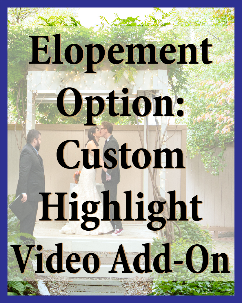 The Custom Highlight Video Add-on includes an 8-12 minute video of the highlights of your ceremony, including you saying your wedding vows; friends and family greeting each other and more!