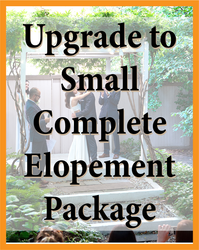 Upgrade to Small Complete Elopement Package